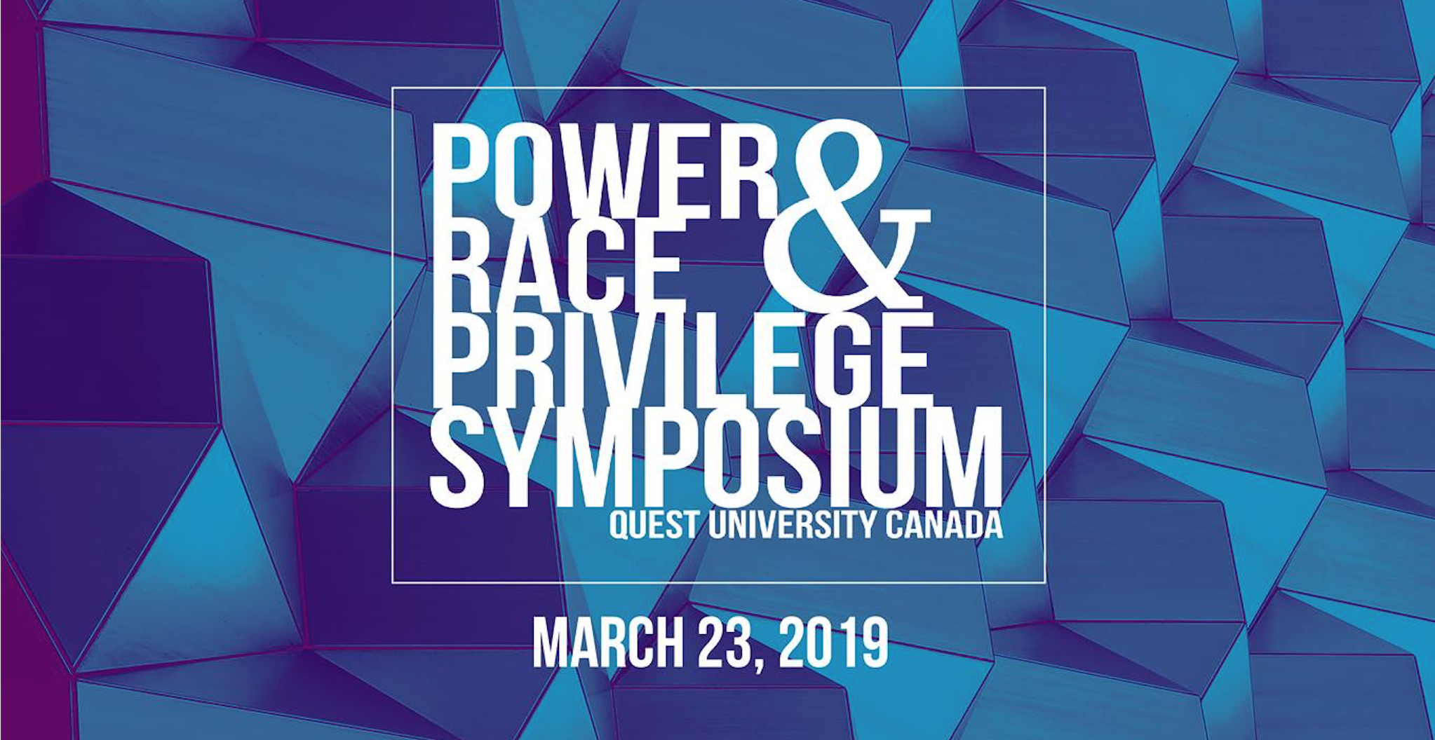 Textured blue background. White text inside a box: Power race & privilege symposium. March 23, 2019