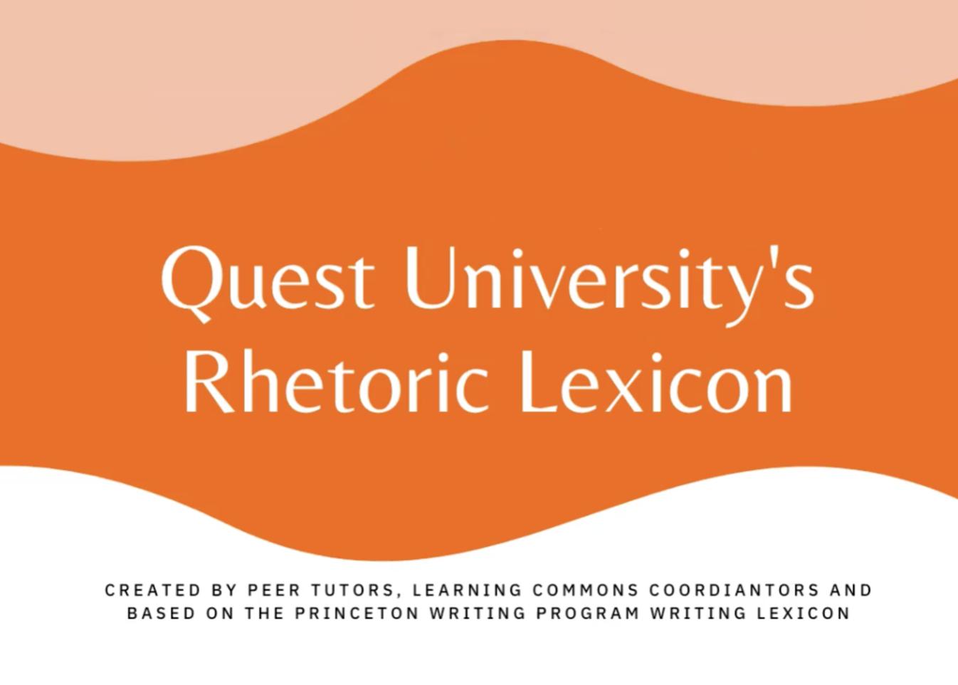 Quest University's Rhetoric Lexicon